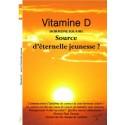 VITAMINE D - Hormone Solaire