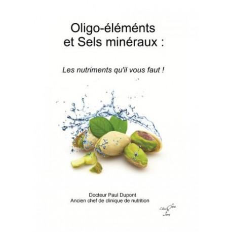 OLIGO-ELEMENTS ET SELS MINERAUX