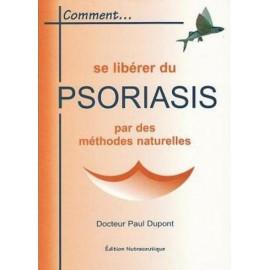 Comment se libérer du psoriasis